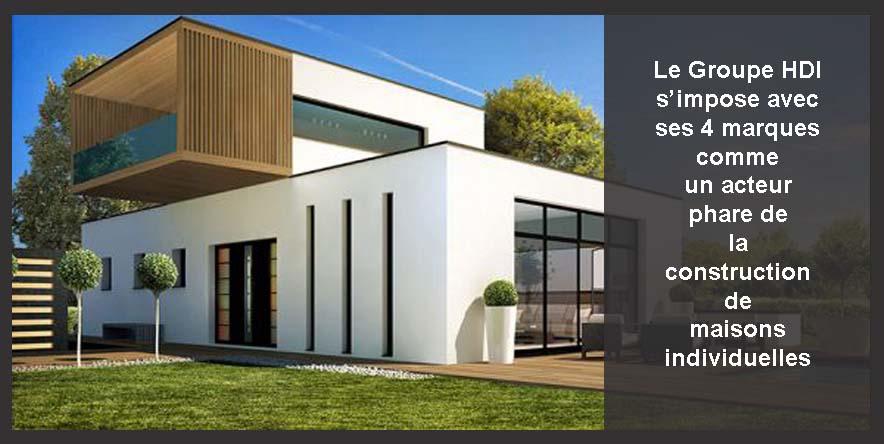 Le groupe hdi s impose avec ses 4 marques comme un acteur for Probleme avec constructeur maison individuelle