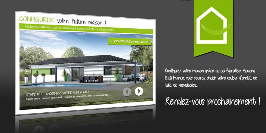 configurez votre future maison avec maisons bati france maisons bati france constructeur. Black Bedroom Furniture Sets. Home Design Ideas