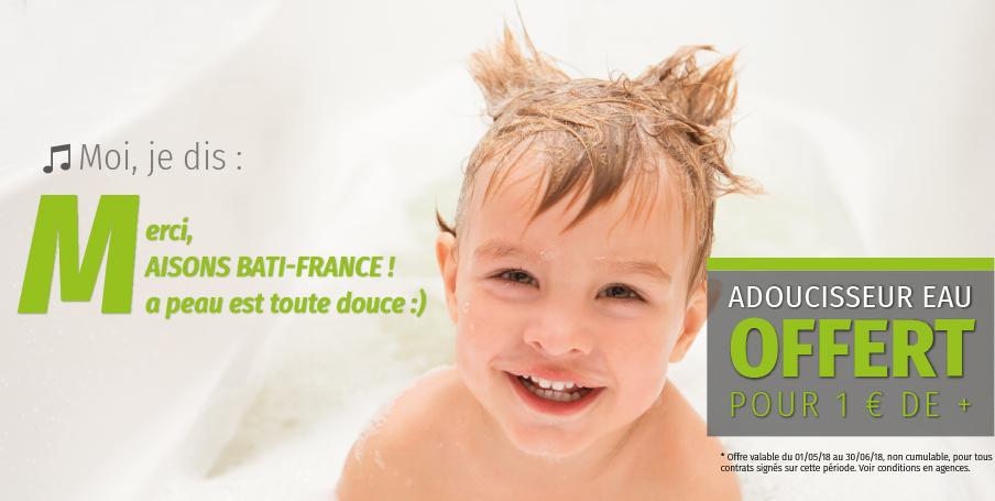 Maisons Bati-France (LR) vous offre l'adoucisseur d'eau pour votre projet de construction