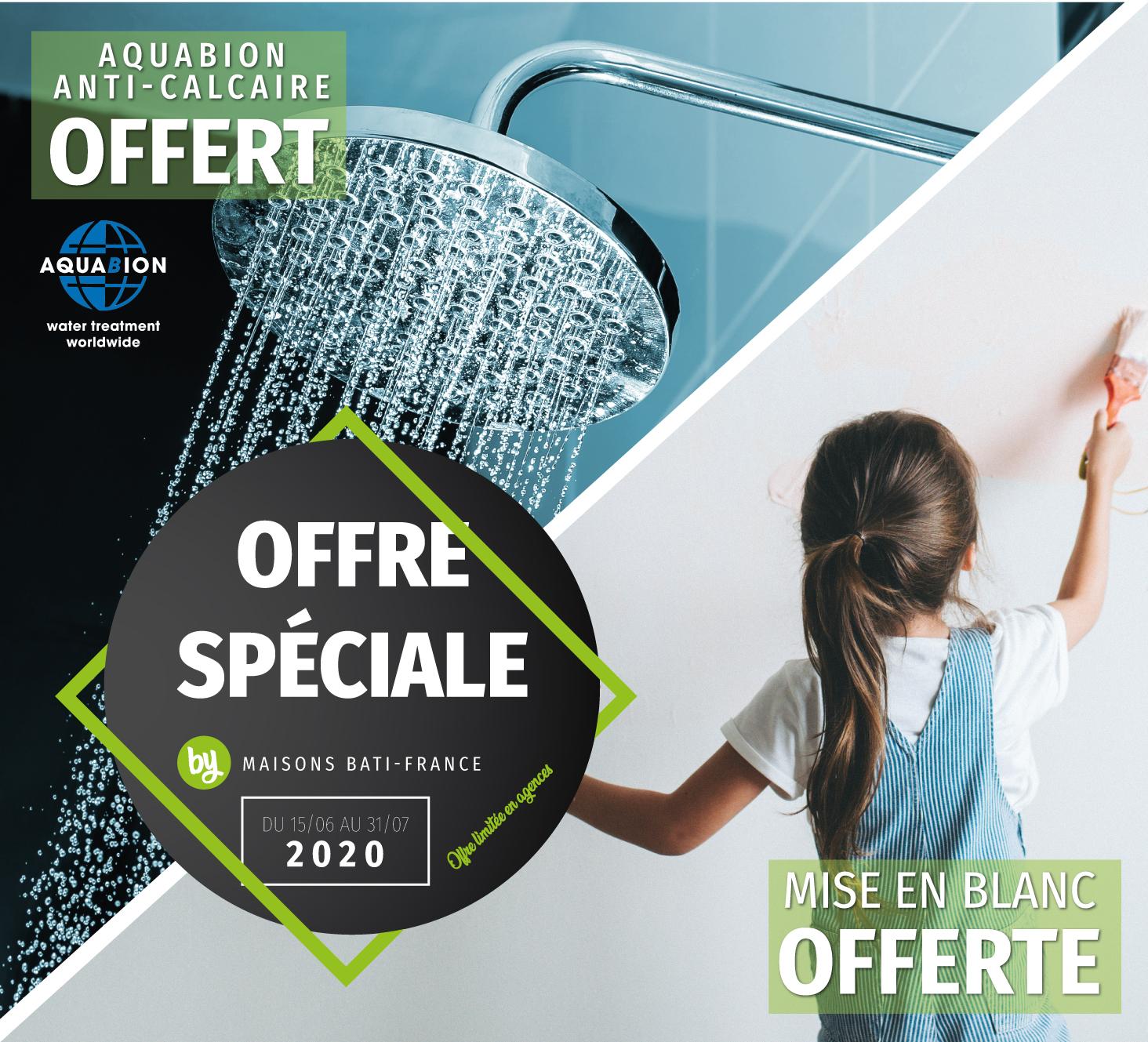 Mise en blanc + Anti-calcaire Aquabion offerts pour 1 € de plus par Maisons Bati-France