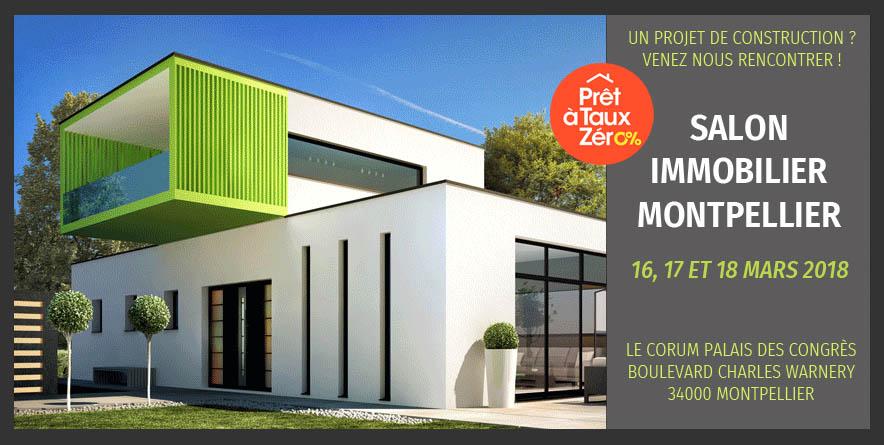 Nous vous attendons au Salon de L'immobilier de Montpellier du 16 au 18 Mars