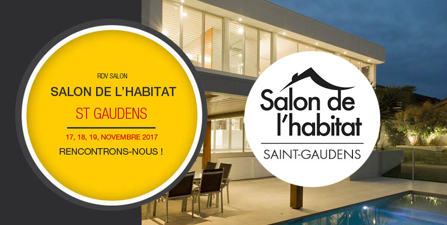 Salon de L'habitat de St Gaudens du 17 au 19 nov 2017