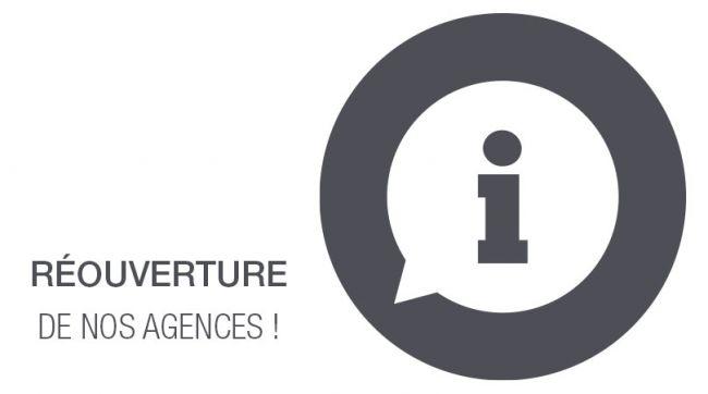 Déconfinement : Réouverture de nos agences le 11 mai 2020