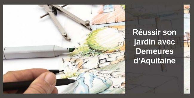 Réussir son jardin avec Demeures d'Aquitaine