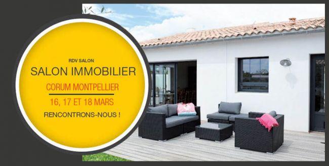 Rencontrons-nous au Salon de l'Immobilier de Montpellier du 16 au 18 Mars