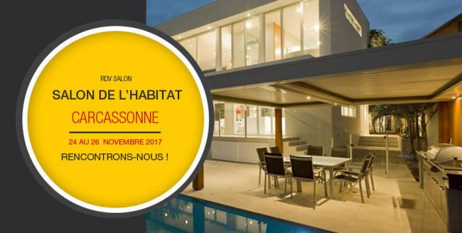 Salon de l'Habitat de Carcassonne du 24 au 26 Nov 2017