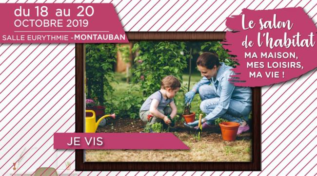 Demeures d'Occitanie présent sur le Salon de l'Habitat de Montauban, du 18 au 20 octobre 2019